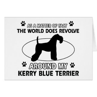 World revolves around my kerry blue terrier greeting card