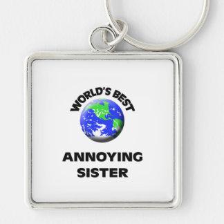 World s Best Annoying Sister Keychain