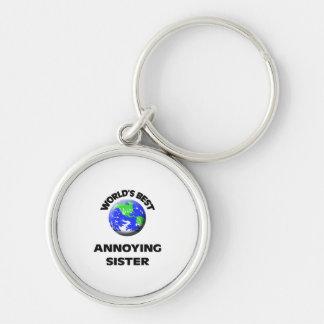 World s Best Annoying Sister Keychains