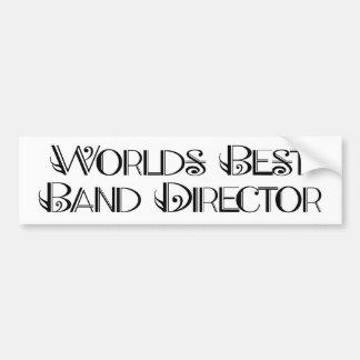 World s Best Band Director bumper sticker