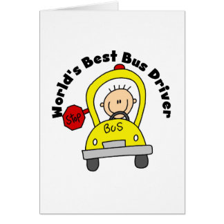 World s Best Bus Driver Greeting Card