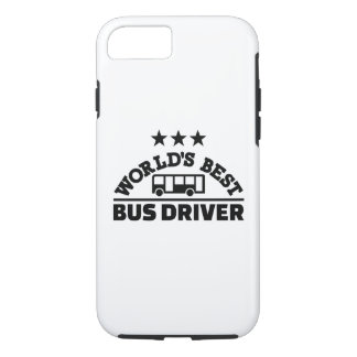 World's best bus driver iPhone 7 case