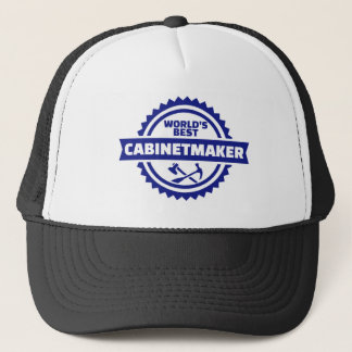 World's best cabinetmaker trucker hat