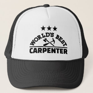 World's best carpenter trucker hat