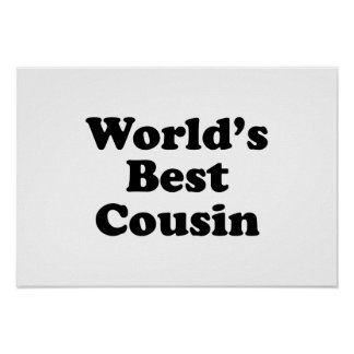 World s Best Cousin Poster