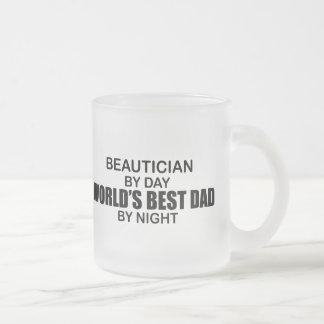 World s Best Dad - Beautician Mug