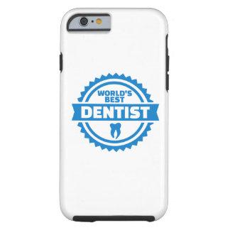 World's best dentist tough iPhone 6 case