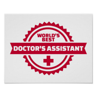World's best doctor's assistant poster