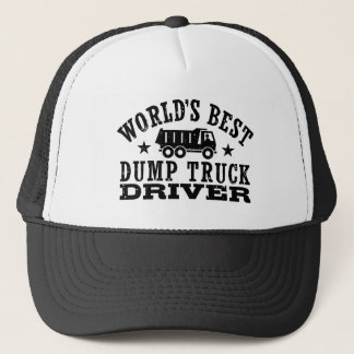 World's Best Dump Truck Driver Trucker Hat