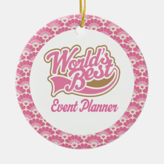 World's Best Event Planner Gift Ornament