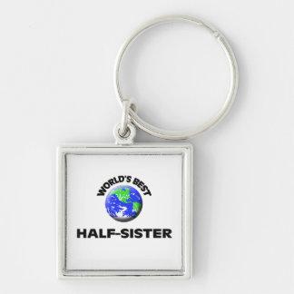 World s Best Half-Sister Key Chain