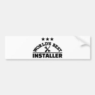 World's best installer bumper sticker