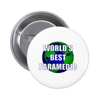 World s Best Paramedic Pinback Button