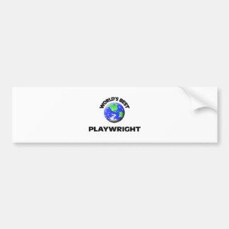 World s Best Playwright Bumper Sticker