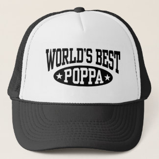 World's Best Poppa Trucker Hat