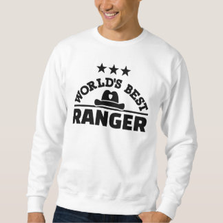 World's best ranger sweatshirt