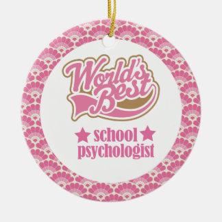 World's Best School psychologist Gift Ornament