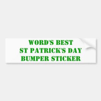World s best St Patrick s day Bumper Sticker