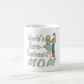 World s Darn Tootinest Mom fun coffee mug