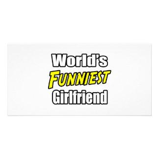 World s Funniest Girlfriend Picture Card