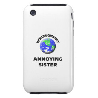 World s Greatest Annoying Sister iPhone 3 Tough Cases