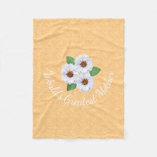 World's Greatest Mother White Zinnia Flowers Fleece Blanket