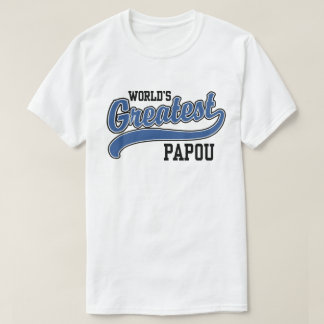 World's Greatest Papou T-Shirt