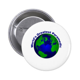 World s Greatest Paramedic Buttons