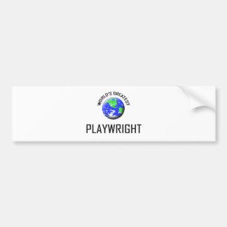 World s Greatest Playwright Bumper Sticker