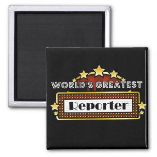World s Greatest Reporter Refrigerator Magnet