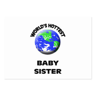 World s Hottest Baby Sister Business Cards