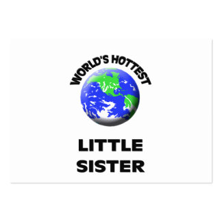 World s Hottest Little Sister Business Cards