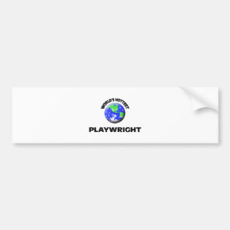 World s Hottest Playwright Bumper Stickers