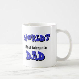 World s Most Adequate Dad Mug