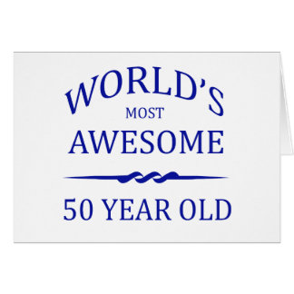 World s Most Awesome 50 Year Old Greeting Cards