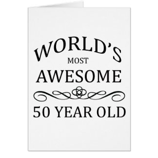 World s Most Awesome 50 Year Old Cards