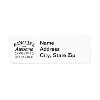 World s Most Awesome 50 Year Old Custom Return Address Label