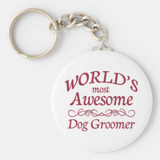 World s Most Awesome Dog Groomer Key Chains