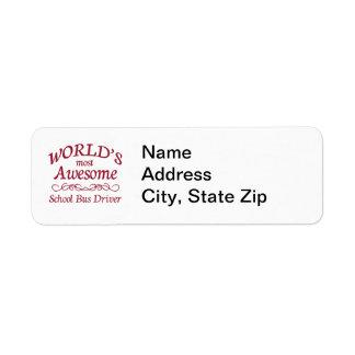 World s Most Awesome School Bus Driver Custom Return Address Labels