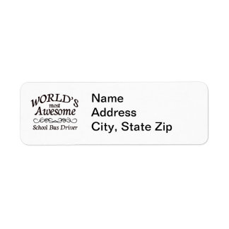 World s Most Awesome School Bus Driver Return Address Label