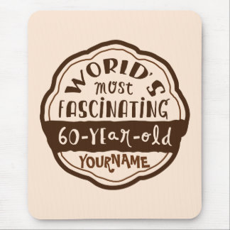 World s Most Fascinating 60-Year-Old Brown Peach Mouse Pad