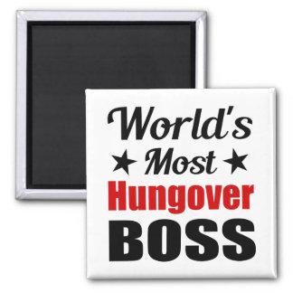 World s Most Hungover Boss Funny Fridge Magnet