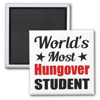 World s Most Hungover Student Fridge Magnet