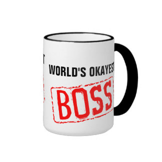 World s Okayest Boss Coffee Mug