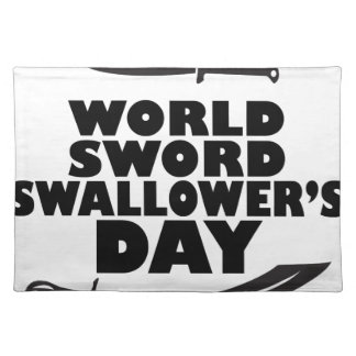 World Sword Swallower's Day - Appreciation Day Placemats