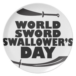 World Sword Swallower's Day - Appreciation Day Plate