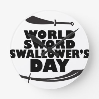 World Sword Swallower's Day - Appreciation Day Round Clock