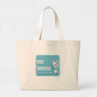 World Thinking Day - Appreciation Day Large Tote Bag