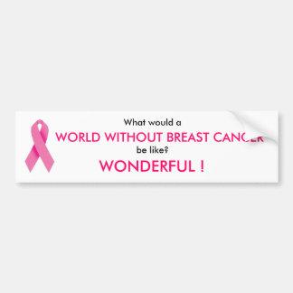 World W/O BC? Bumper Sticker
