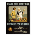 World War 1 poster. Waste not, want not.